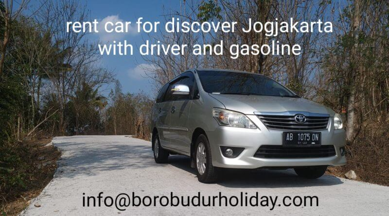 rent car with Borobudur Holiday